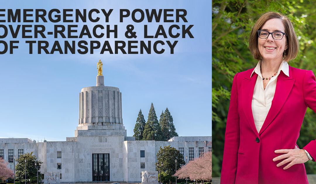 Governor Kate Brown's Unchecked Emergency Powers & Lack of Transparency