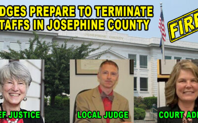 Internal Source at the Judicial Branch in Josephine County explains that Employees will Soon be Fired over Vaccine Mandates