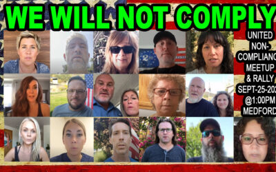 Southern Oregon First & Friends Release 9/25/2021 United Non-Compliance Meetup!