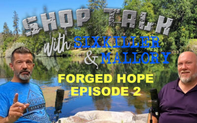 FORGED HOPE: Shop Talk with Sixkiller Mallory Ep 2 The Dark Wolf, Setting Goals, Mentors & Advice