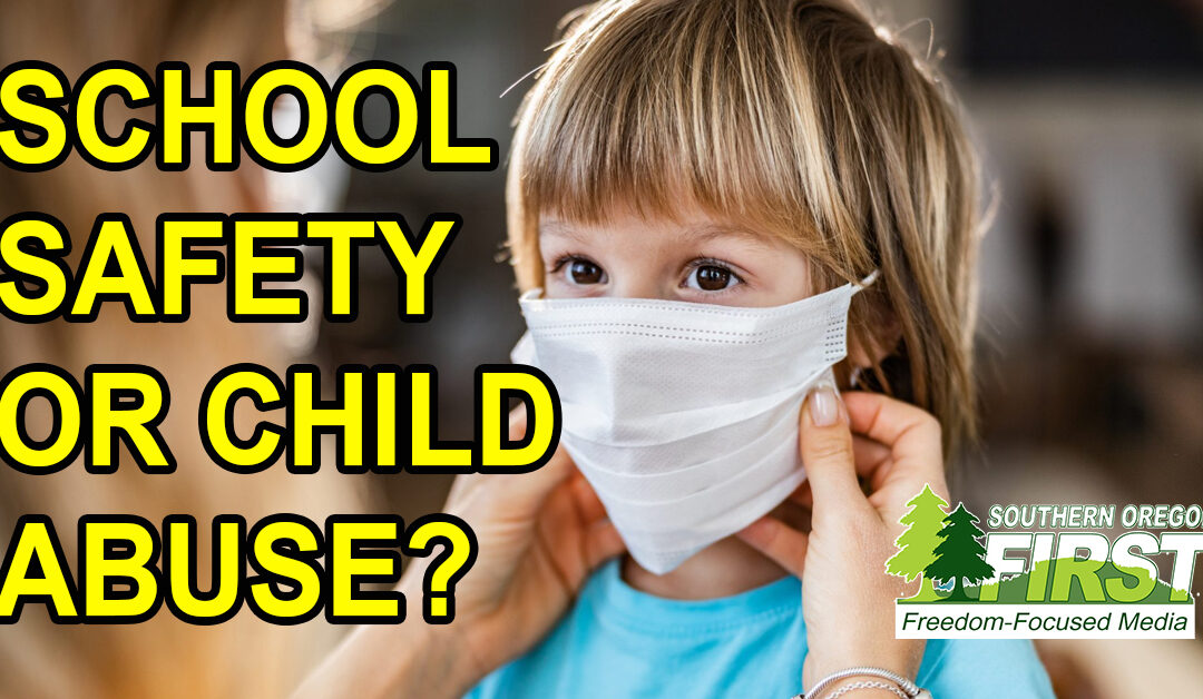 School Safety or Child Abuse in Southern Oregon Schools?